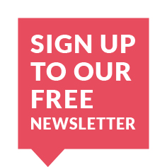 Sign Up to our Free Newsletter