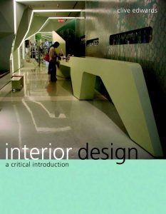 Interior Design: A Critical Introduction by C Edwards 2010