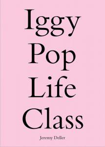 IGGY POP LIFE CLASS